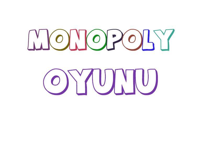 monopoly nasil oynanir kurallari